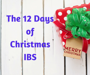 The 12 Days Of Christmas IBS