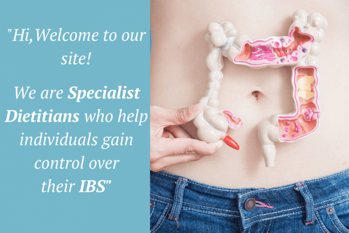 We are specialist dieticians who help individuals gain control over IBS